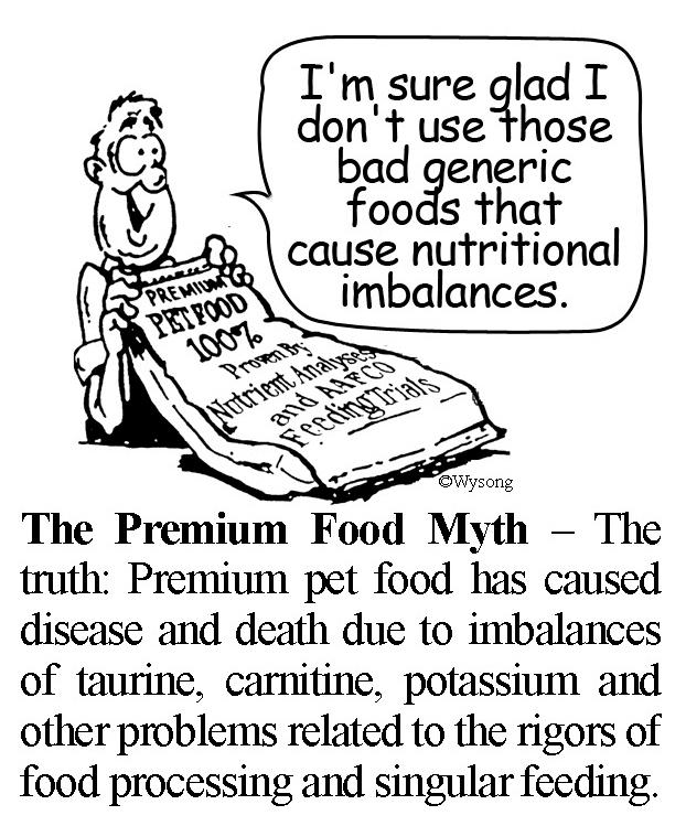 Premium Food Myth