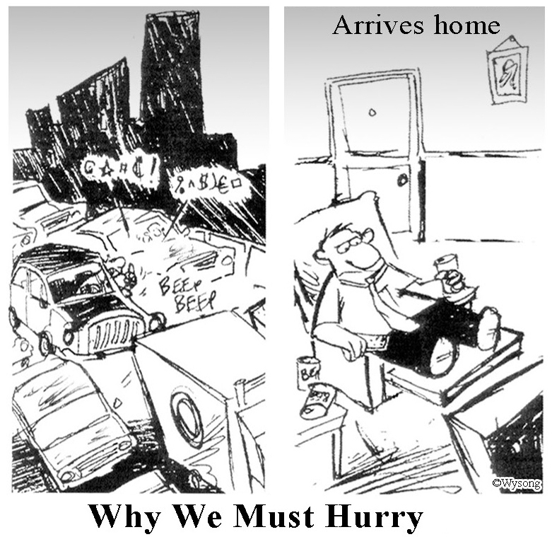 Why We Must Hurry